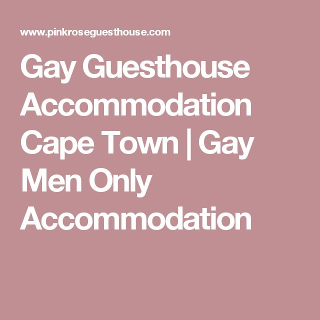 Gay Guesthouse Accommodation Cape Town | Gay Men Only Accommodation