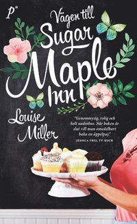 Vägen till Sugar Maple Inn (pocket)