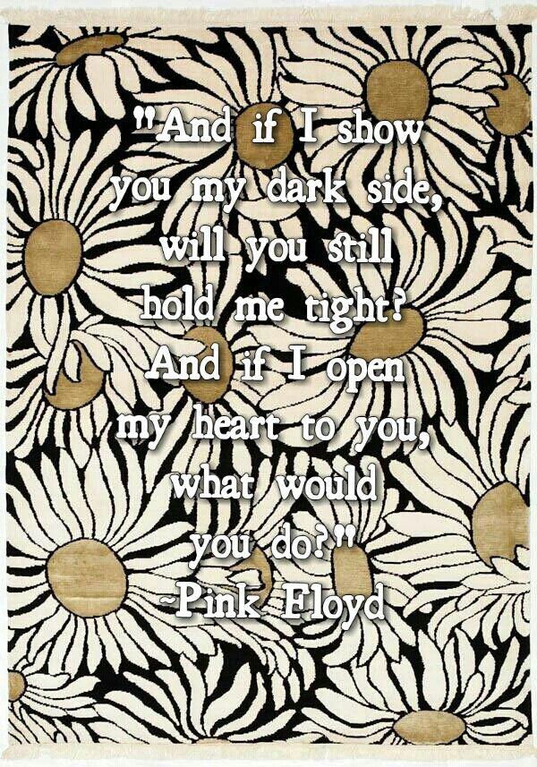 Pink floyd lyrics :)