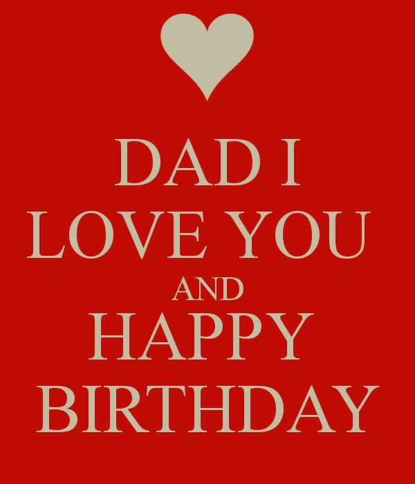 happy birthday dad images | images happy birthday dad love you funjooke wallpaper