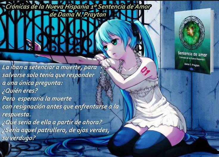 DE VENTA EN AMAZON. http://www.amazon.es/Cr%C3%B3nicas-Nueva-Hispania-Sentencia-Amor-ebook/dp/B00U34IZ9Q/ref=cm_cr_pr_product_top