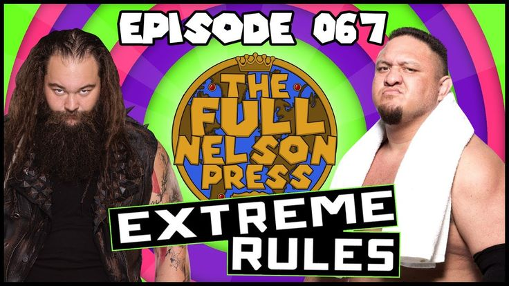 This week Brandon & Pete are reviewing WWE Extreme Rules 2017, react to Samoa Joe vs. Brock Lesnar, and try to figure out what's next for the Hardy Boyz. The guys bring dead wrestlers back to life, Bliss goes Kendo Crazy, and we discuss how Extreme Rules is more Rules than Extreme.