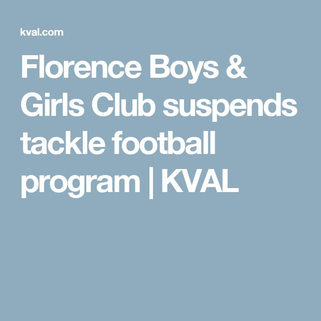 Florence Boys & Girls Club suspends tackle football program | KVAL