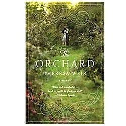 The Orchard : A Memoir by Theresa Weir (2012, Paperback)