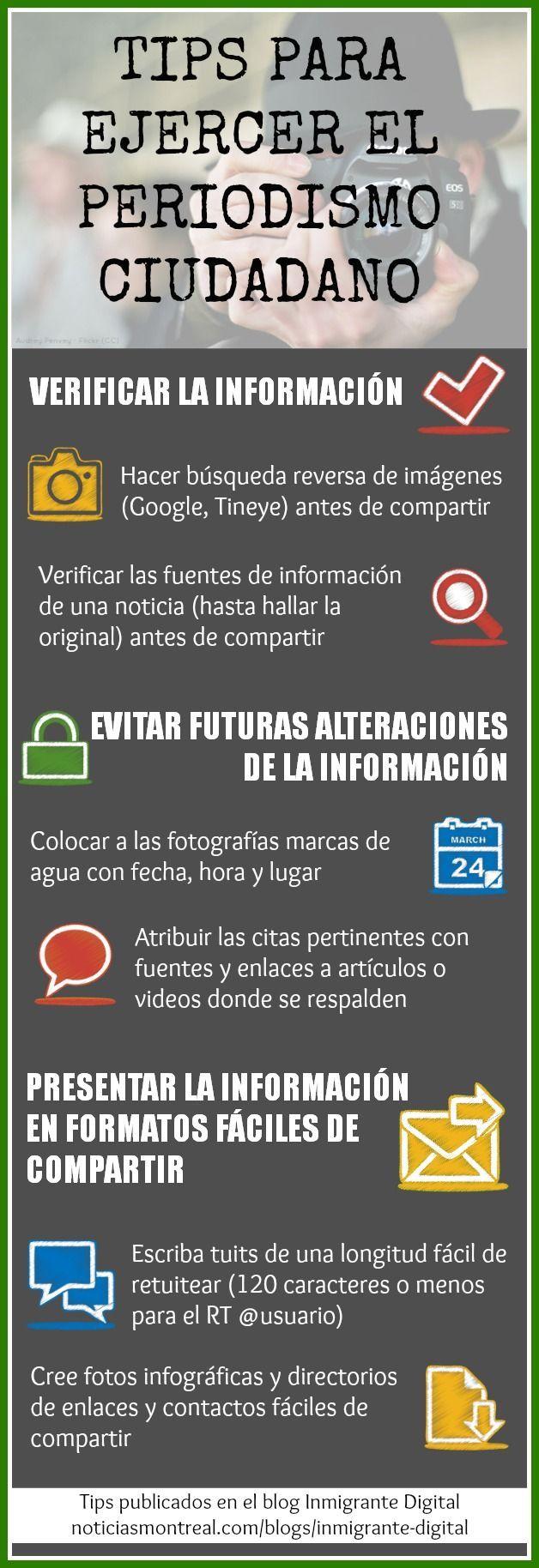 Consejos para ejercer el periodismo ciudadano Publicado en: http://noticiasmontreal.com/blogs/inmigrante-digital/ #infografia #infographic