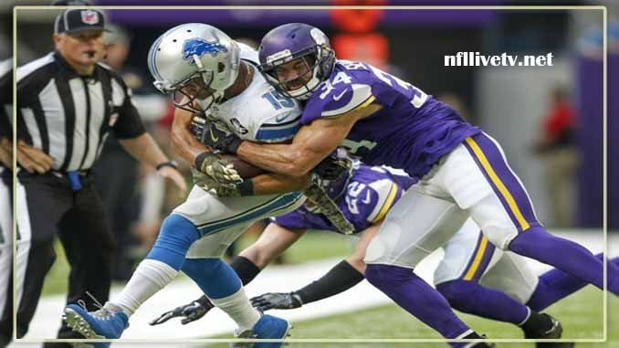 Minnesota Vikings vs Detroit Lions Live Stream Teams: Vikings vs Lions Time: 12:30 PM ET Week-12 Date: Thursday on 23 November 2017 Location: Ford Field, Detroit TV: NAT Minnesota Vikings vs Detroit Lions Live Stream Watch NFL Live Streaming Online The Minnesota Vikings will participate in the...