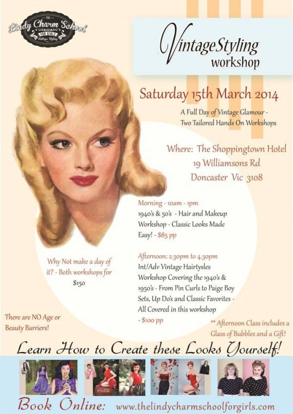Melbourne – Vintage Styling Workshops – Saturday 15 March 2014 — The Lindy Charm School For Girls