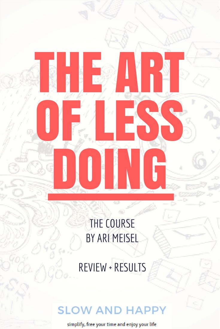 The Art of Less Doing - Ari Miesel's course on CreativeLive - review and results after taking the course! Ari Meisel Less Doing | time management | inbox zero | email management |health improvement tips | simplify work | work simpler. Read the review of the course - click! :)