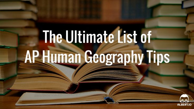 "Do you want to score a 4 or 5 on your AP Human Geography exam? If the answer is ""yes,"" you're probably wondering how you can prepare and study for the exam. You're also probably overwhelmed with all of the information, study guides, and tips out there. Luckily, this comprehensive list of AP Human Geography tips."
