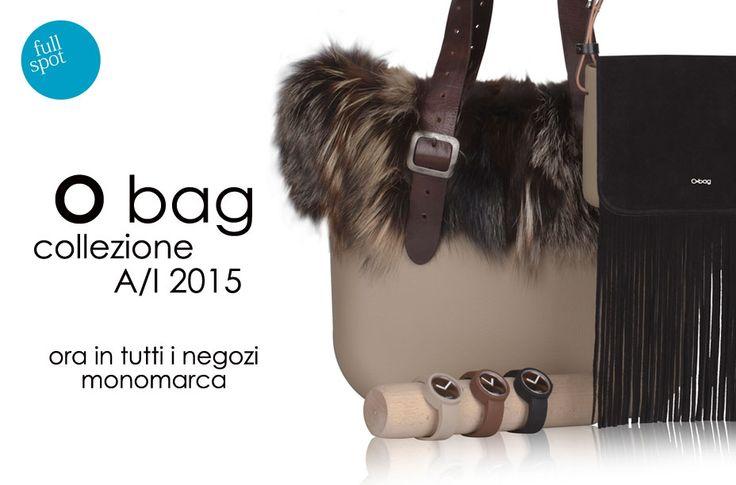 Pronta per i nuovi modelli #AutunnoInverno 2015? Tutta la collezione è già disponibile nei negozi #FullSpot monomarca. Vieni a trovarci e componi la tua bag per la prossima stagione! #Obag #fw15 #bags