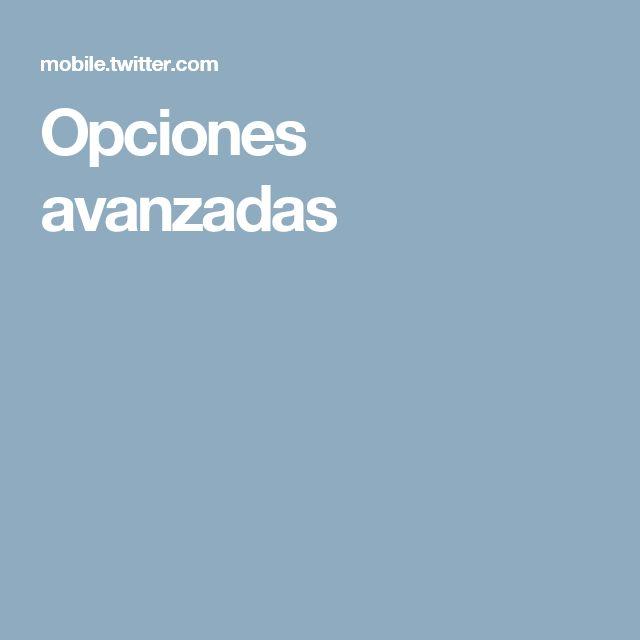 Opciones avanzadas