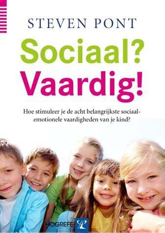 Sociaal? Vaardig! - Stimuleer de acht belangrijkste sociaal-emotionele vaardigheden