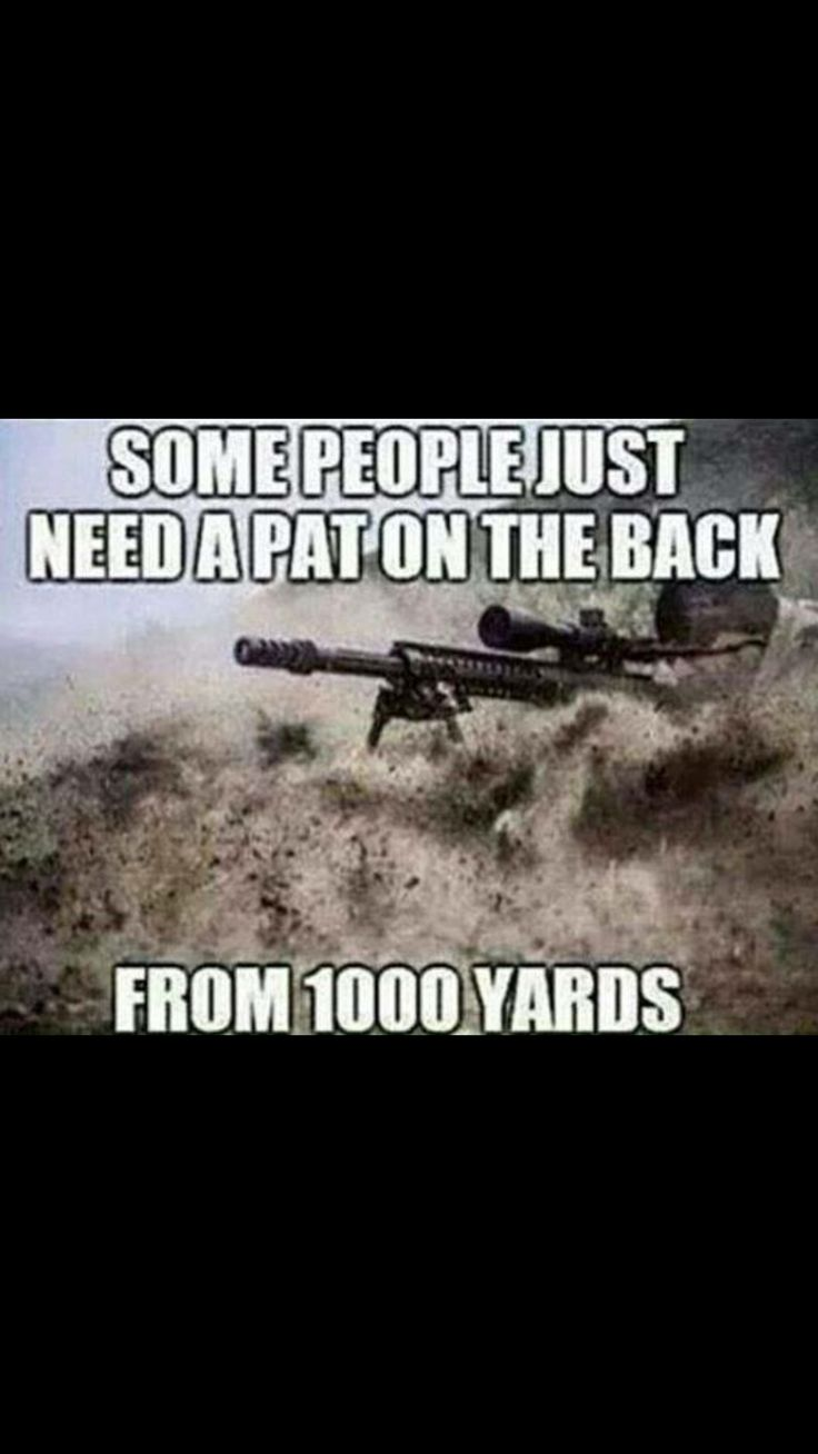Shooting Quotes 194 Best Soldiers Images On Pinterest  Military Life Military