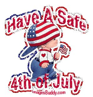Have A Safe 4th Of July