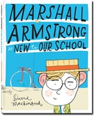 Marshall Armstrong is New To Our School by David Mackintosh published by HarperCollins. Narrated for Me Books by Mike Wozniak.