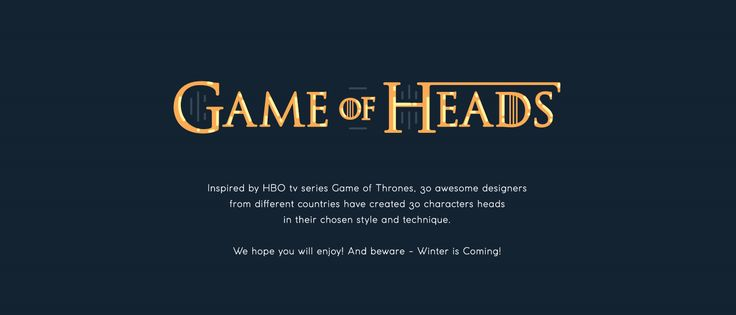 Game of Heads on Behance