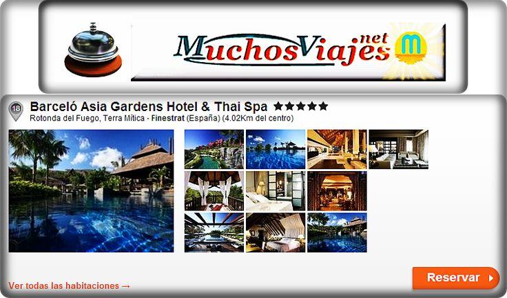 Barceló Asia Gardens Hotel & Thai Spa***** Rotonda del Fuego, Terra Mítica ‐ Finestrat (España) (4.02Km del centro)