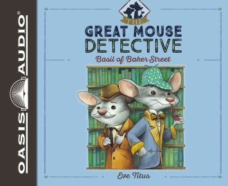 """(Oasis Audio) Basil, the famous sleuth of mousedom, lives in the cellar of Sherlock Holmes… A devoted admirer of the great detective, Sherlock Holmes, Basil has learned his craft by listening at his feet. But will it be enough to help Basil solve his most baffling mystery yet? """"The Mystery of the Missing Twins"""" is one of the strangest cases in Basil's career."""