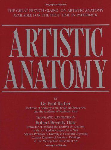 Artistic Anatomy by Dr. Paul Richer,http://www.amazon.com/dp/0823002977/ref=cm_sw_r_pi_dp_svPhtb08VNHV9DVW
