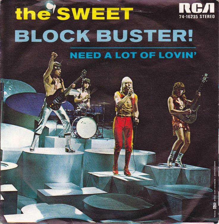 SINGLE VAN DE WEEK: THE SWEET - BLOCK BUSTER Uitgebracht in 1973 met als hoogste notering de 1e plaats in de Nederlandse Top 40. En welke Sweet singles had jij? Het Block Buster filmpje dat we allemaal uit TopPop kennen: https://www.youtube.com/watch?v=LQkbfoUVPcY&index=6&list=PLpJgc39WxNAHEPAtJ1wjVZNUA2EEjfgXW