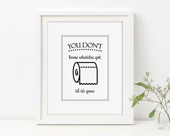 Bathroom Quote Art, Toilet Paper Art, Til Its Gone, Bathroom Wall Decor,  Toilet Sign, Cute Bathroom Sign, Funny Bathroom, Bathroom Lyrics