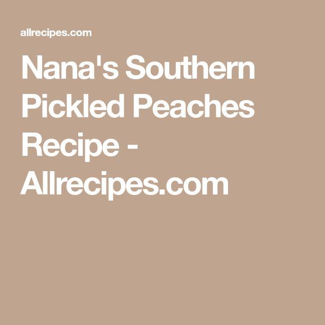 Nana's Southern Pickled Peaches Recipe - Allrecipes.com