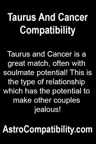 Taurus and Cancer is a great.... | AstroCompatibility.com