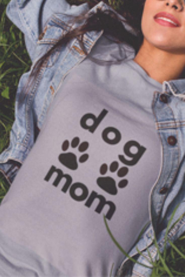 Dog Mom T Shirt. Love This!