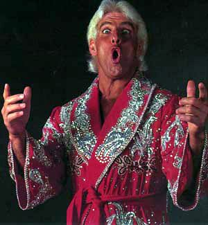 """To be the man, you've got to beat the man!!! Woooooooo!!!"" - 'Nature Boy' Rick Flair"
