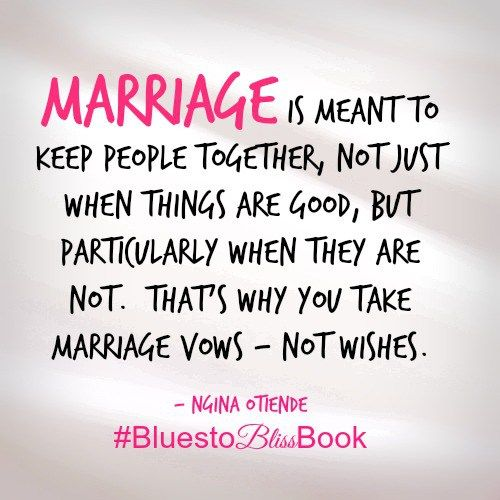 Marriage Is For Keeps From The Book Blues To Bliss Creating Your Happily