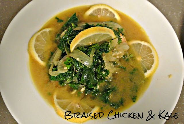 Braised Chicken & Kale | Savory and Sweet! | Pinterest