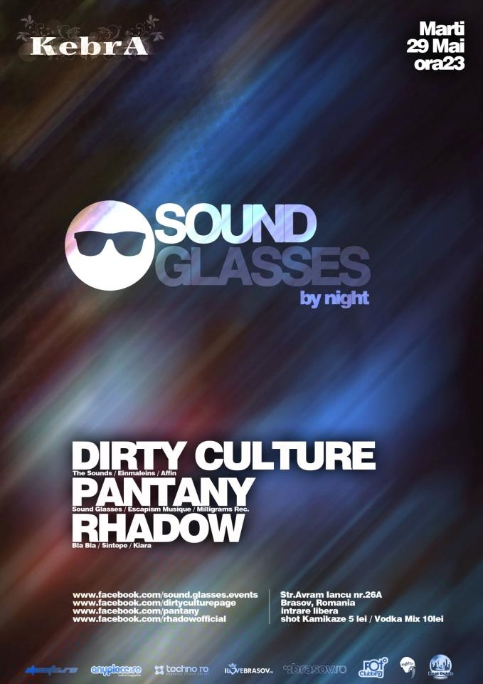 29 May - Kebra Brasov / Romania   Dirty Culture  Pantany  Rhadow