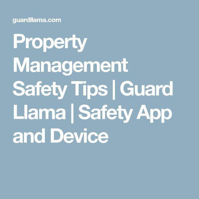 Property Management Safety Tips | Guard Llama | Safety App and Device