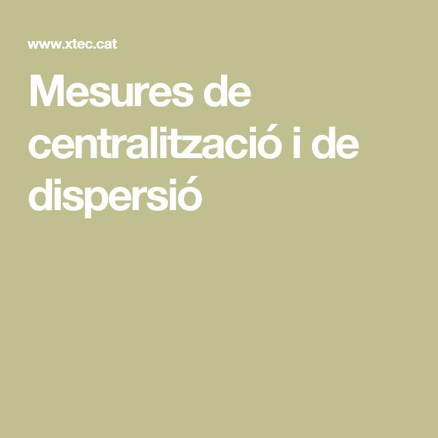 Mesures de centralització i de dispersió