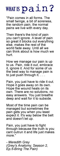 What is pain really? We love this description from a television show (there is a writer out there who REALLY understands chronic pain. You can't write this stuff unless you have lived it, right?)