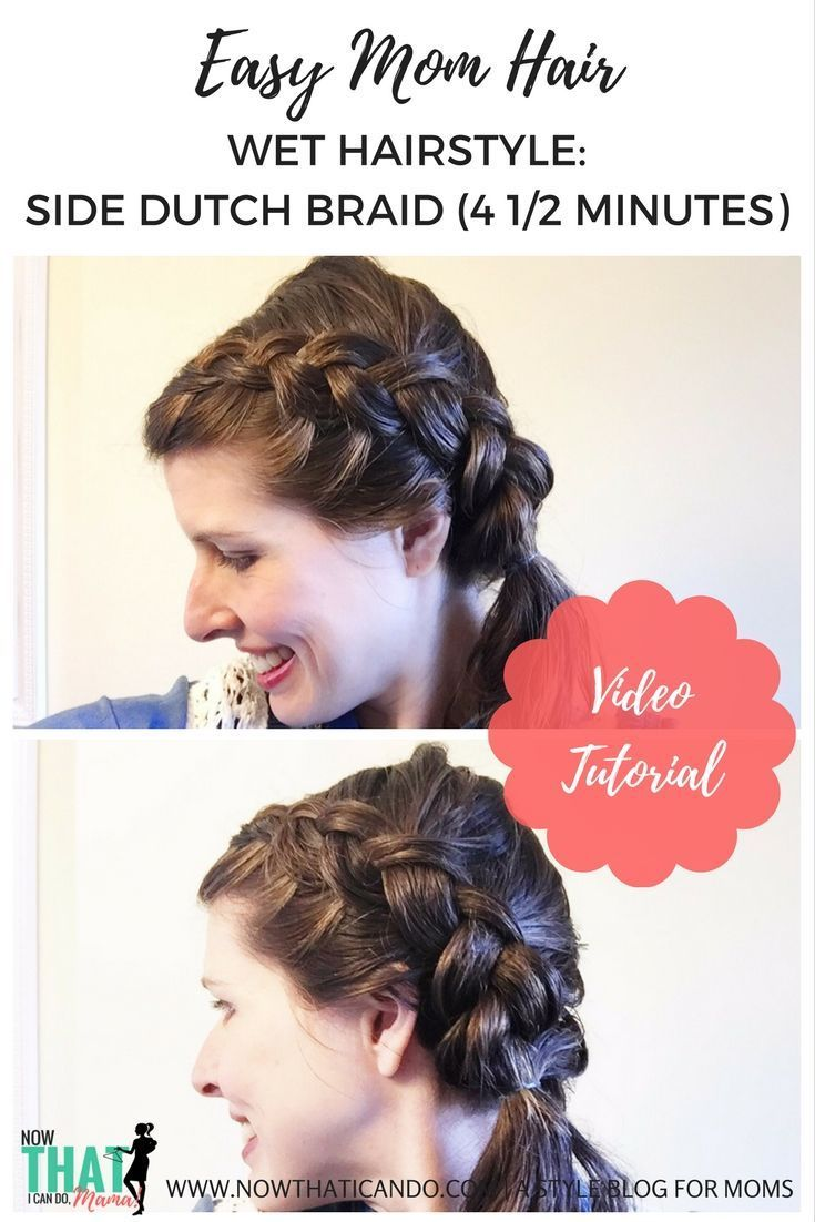 This Hairstyle Takes Under 5 Min And Can Be Done On Wet Hair Right Out Of The Shower No Blow Drying Or Styling In 2020 Mom Hairstyles Cool Easy Hairstyles Easy Braids