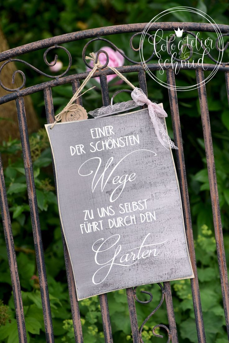Signs Made Of Wood Metal Foto Atelier Schmid Spruche Garten Zeitgenossische Gartengestaltung Gartenspruche