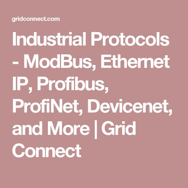 Trend Industrial Protocols ModBus Ethernet IP Profibus ProfiNet Devicenet and More