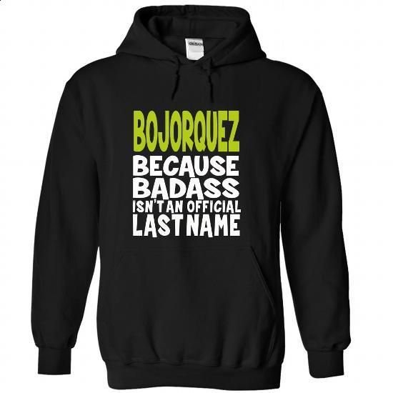 (BadAss) BOJORQUEZ - #denim shirts #black hoodie womens. MORE INFO => https://www.sunfrog.com/Names/BadAss-BOJORQUEZ-ljryvkctmv-Black-44828461-Hoodie.html?60505