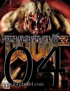 Get the mycelo v1 04 Doom 3 mod for for free download with a direct download link having resume support from LoneBullet - http://www.lonebullet.com/mods/download-mycelo-v1-04-doom-3-mod-free-3520.htm - just search for mycelo v1 04 Doom 3