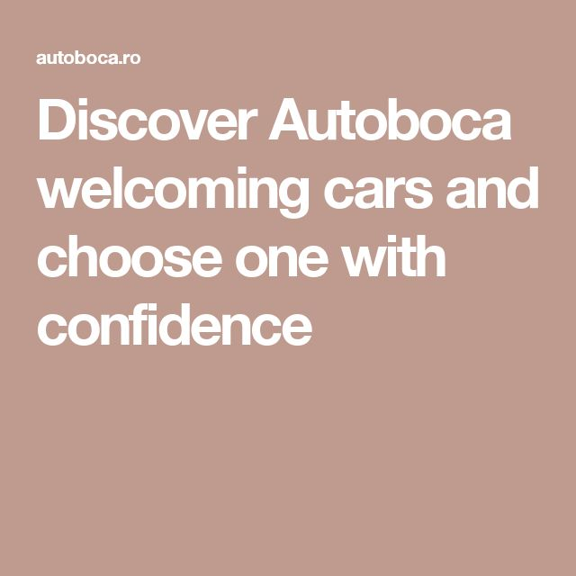 Discover Autoboca welcoming cars and choose one with confidence