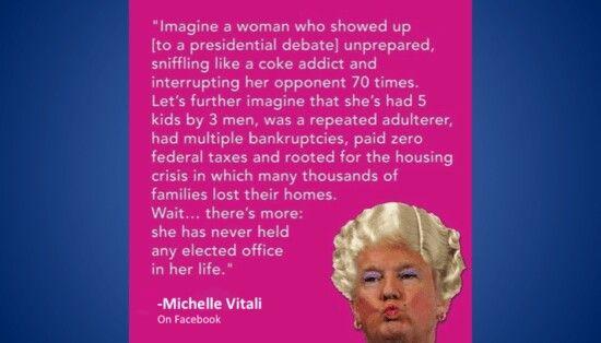 Imagine if Donald Trump were a woman