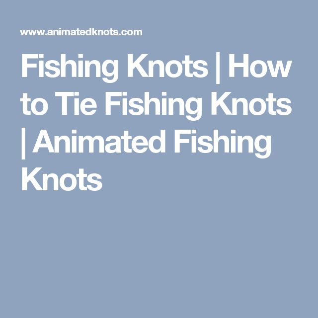 how to tie fly fishing knots