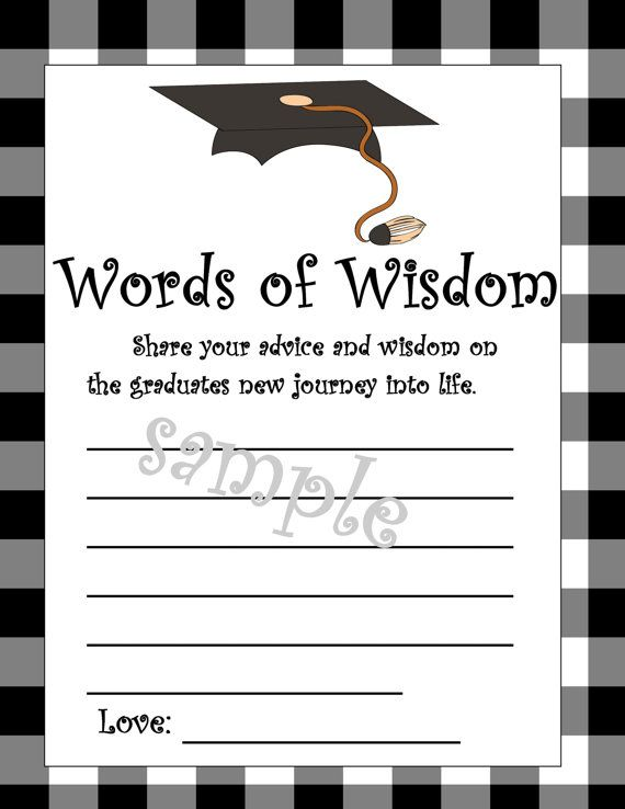 Graduation-words of wisdom printable-great idea!
