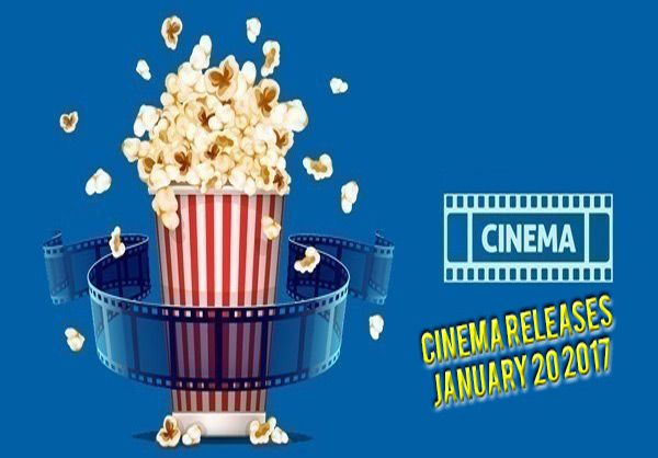 Cinema Releases January 20 2017 - New Releases Including M Night Shyamalan new movie, Split starring James McAvoy plus Vin Diesel in the film xXx: Return Of Xander Cage & lots more...