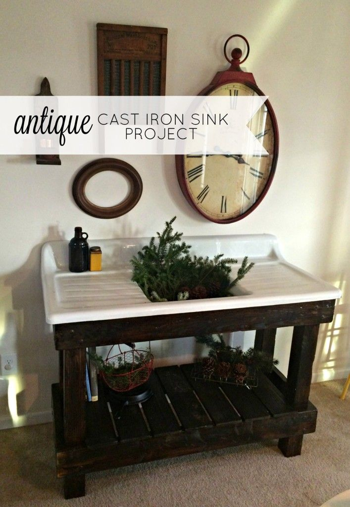 Our Salvaged Antique Cast Iron Sink Project Cast Iron And Sinks