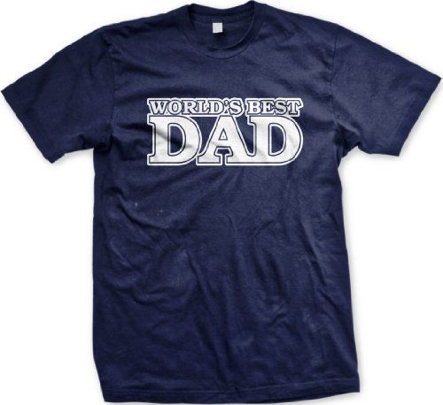 Worlds Best Dad Mens T-shirt Fathers Day Best Dad Mens Tee Shirt Large Navy