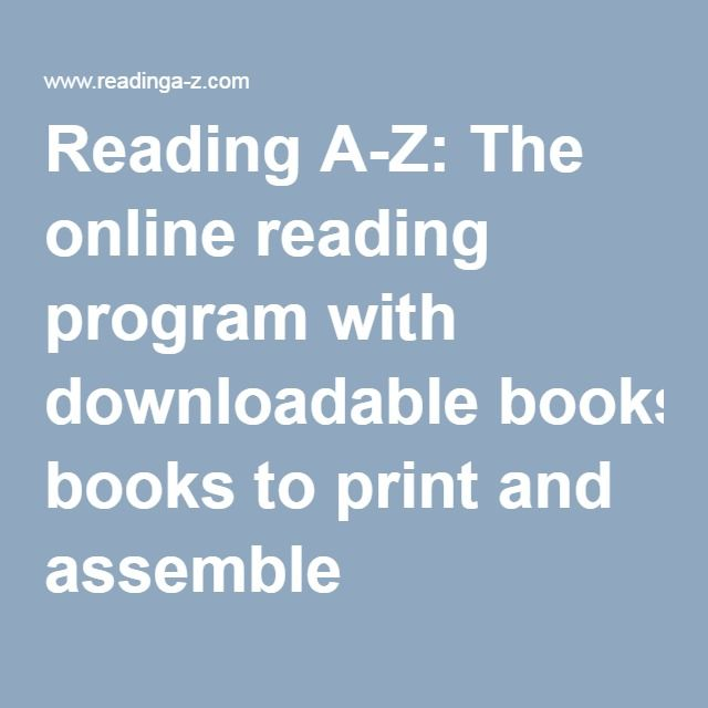 Reading A-Z: The online reading program with downloadable books to ...