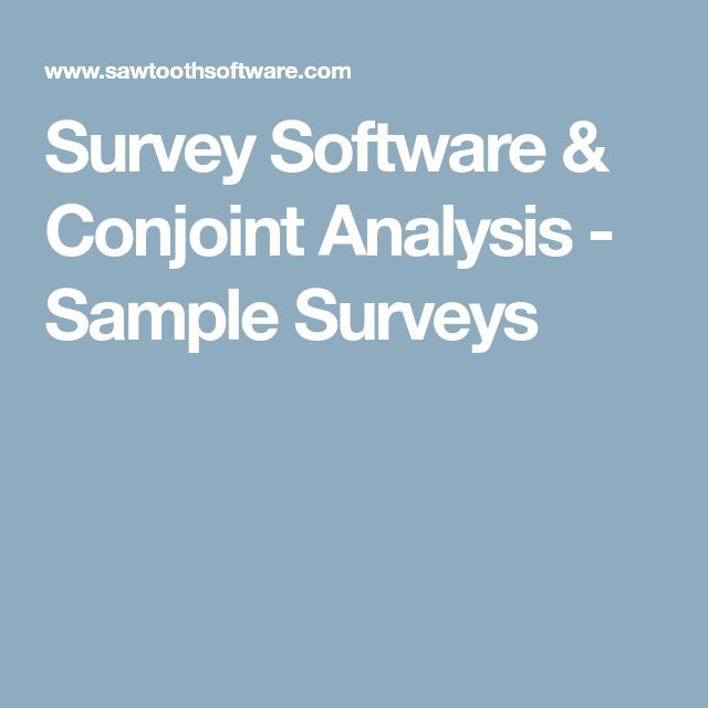 Survey Software & Conjoint Analysis - Sample Surveys