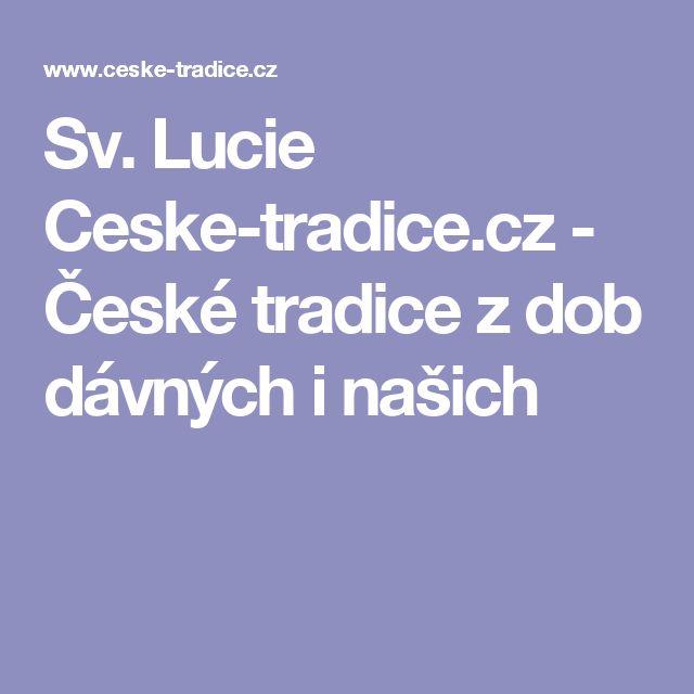 Sv. Lucie Ceske-tradice.cz - České tradice z dob dávných i našich